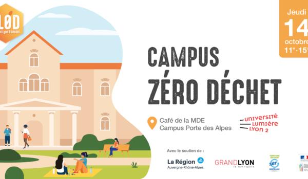 La journée Campus Zéro Déchet à l'Université Lyon 2 by l'association Festival Lyon 0 Déchet